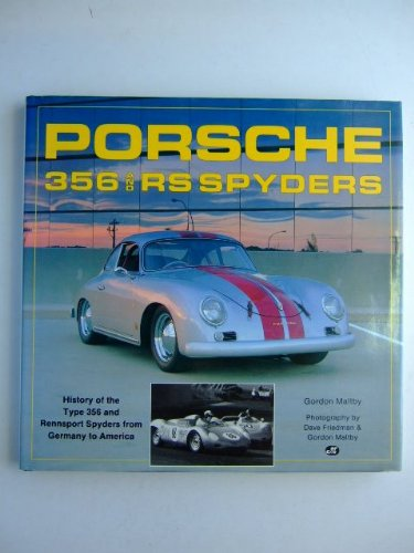 9780879385514: Porsche 356 and RS Spyders