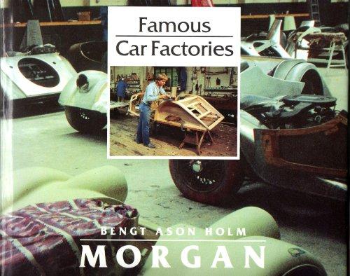 9780879385583: Morgan (Famous Car Factory Series)