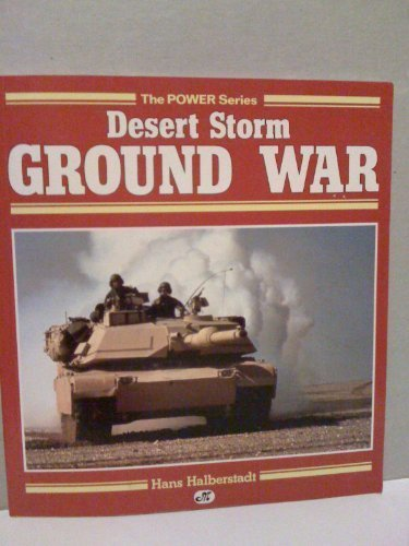 9780879385613: Desert Storm Ground War (Power Series)
