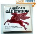 9780879385941: The American Gas Station