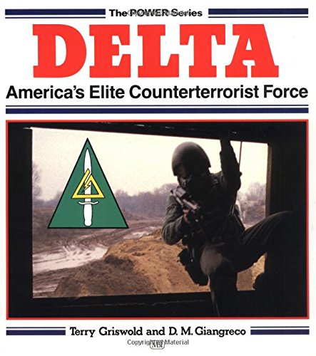 9780879386153: Delta: America's Elite Counterterrorist Force