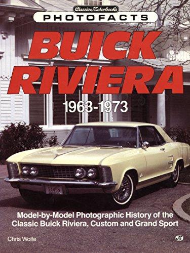 9780879386467: Buick Riviera, 1963-1973 (Classic Motorbooks Photofacts)