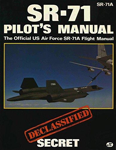 9780879386580: Sr-71 Pilot's Manual: The Official Us Air Force Sr-71a Flight Manual/Declassified