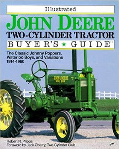Illustrated Buyer's Guide John Deere Two -Cylinder: Pripps,robert N