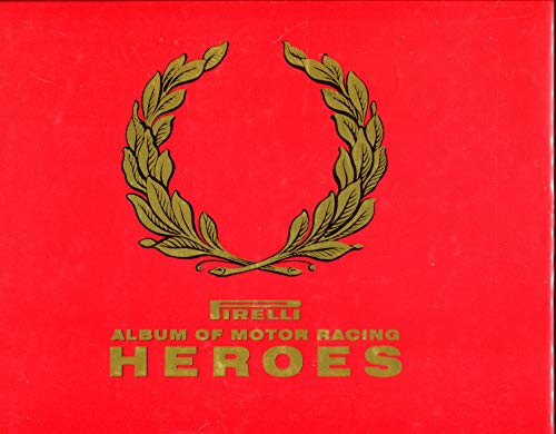 9780879386719: Pirelli Album of Motor Racing Heroes