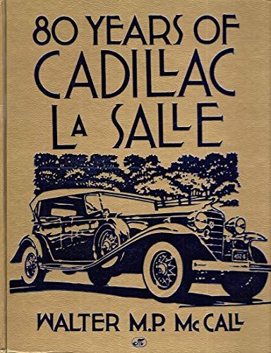 9780879386764: 80 Years of Cadillac Lasalle (Crestline Series)