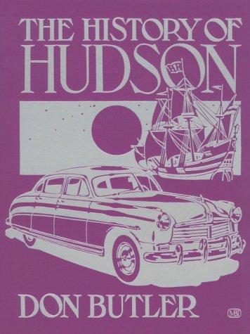 9780879386962: The History of Hudson (Crestline Series)