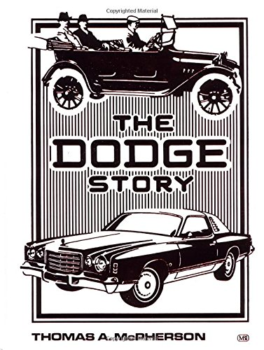 9780879386979: Dodge Story, The (Crestline Series)