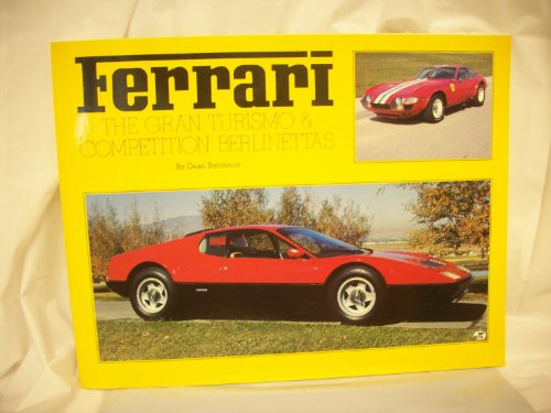 9780879387044: Ferrari - The Gran Turismo and Competition Berlinettas
