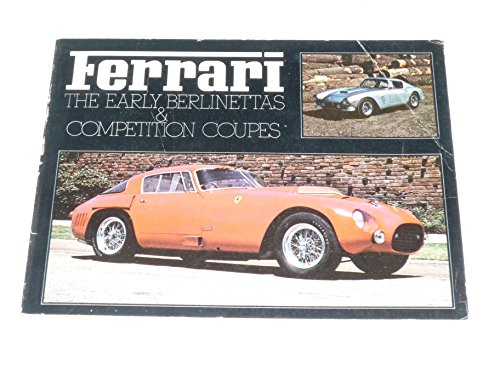 9780879387068: Ferrari: The Early Berlinettas & Competition Coupes
