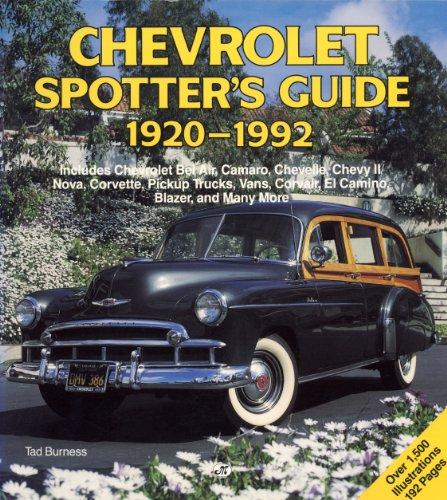 9780879387099: Chevrolet Spotter's Guide: 1920-1992/Inluces Chevrolet Bel Air, Camaro, Chevelle, Chevy Ii/Vova, Corvette, Pickup Trucks, Vans, Corvair, El Camino,