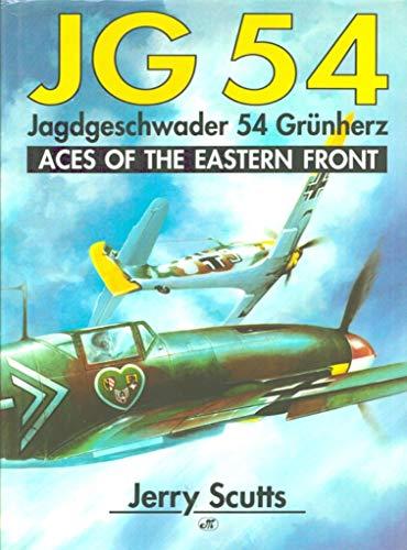9780879387181: JG 54: Jagdgeschwader 54 Grunherz : Aces of the Eastern Front