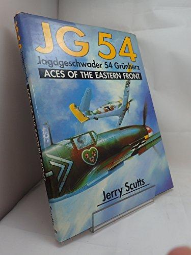 JG 54: Jagdgeschwader 54 Grunherz : Aces: Scutts, Jerry
