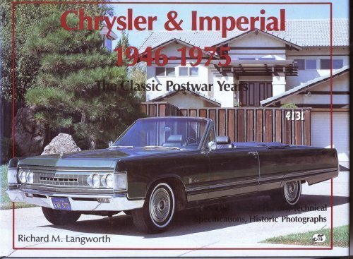 9780879387280: Chrysler & Imperial 1946-1975: The Classic Postwar Years