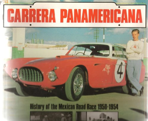 9780879387341: Carrera Panamericana: History of the Mexican Road Race, 1950-1954