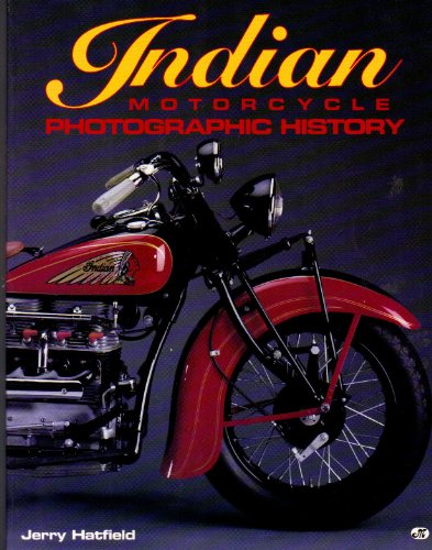 Indian Motorcycle Photographic History: Hatfield, Jerry