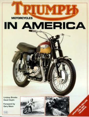 Triumph Motorcycles in America: Lindsay Brooke; David