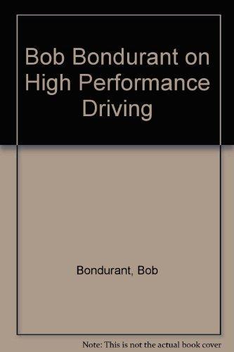9780879387518: Bob Bondurant on High Performance Driving