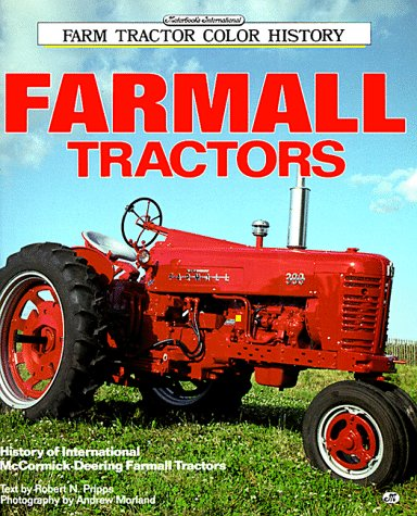 9780879387631: Farmall Tractors (Motorbooks International Farm Tractor Color History)