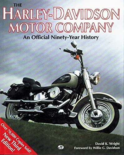 The Harley-Davidson Motor Company: An Official Ninety-Year History