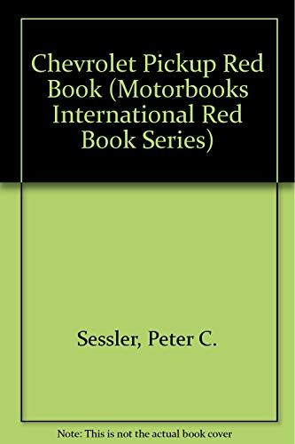 9780879387716: Chevrolet Pickup Red Book (Motorbooks International Red Book Series)