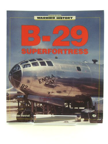 9780879387853: B-29 Superfortress (Warbird history)