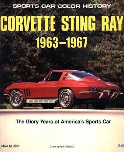 Corvette Sting Ray 1963-1967: Mueller, Mike