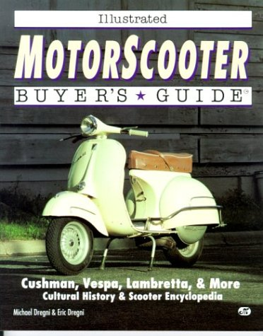 9780879387914: Motorscooter Buyer's Guide (Motorbooks International illustrated buyer's guide series)