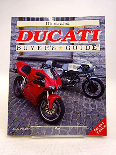9780879387969: Illustrated Ducati Buyers' Guide (Illustrated Buyer's Guide)