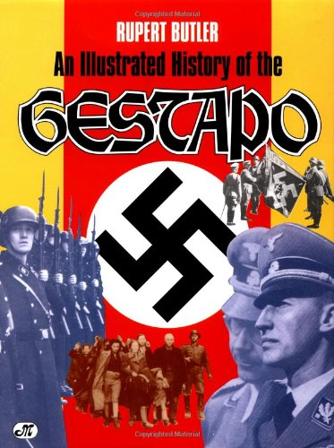 9780879388010: An Illustrated History of the Gestapo
