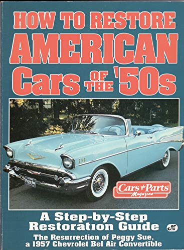 9780879388027: How to Restore American Cars of the 1950s