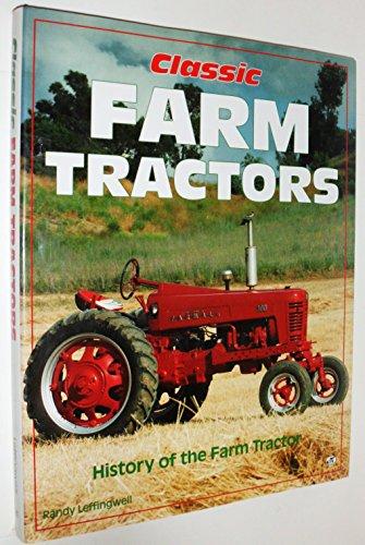 9780879388133: Classic Farm Tractors: History of the Farm Tractor