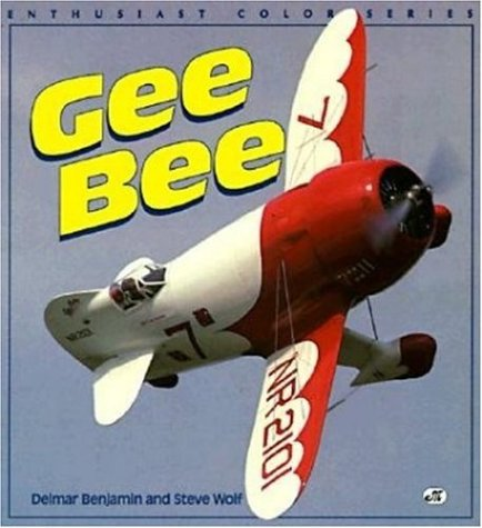 9780879388201: Gee Bee (Enthusiast color series)