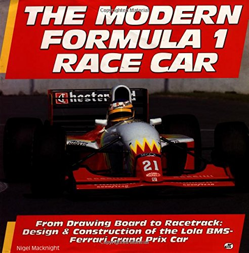 9780879388232: Modern Formula One Race Car: From Concept to Competition, Design and Development of the Lola BMS-Ferrari Grand Prix Car