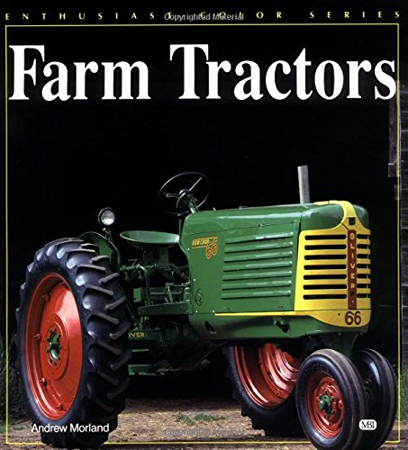 Farm Tractors (Enthusiast Color): Morland, Andrew