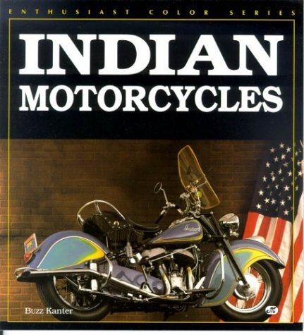 9780879388270: Indian Motorcycles (Enthusiast Color Series)