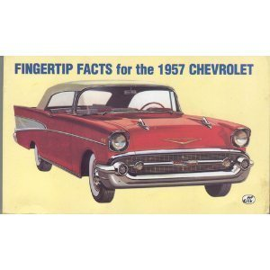 9780879388522: Fingertip Facts for the 1957 Chevrolet
