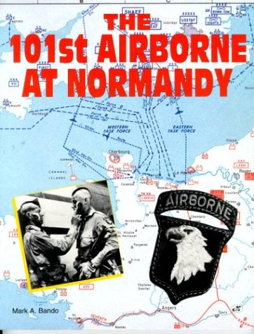 9780879388737: The 101st Airborne at Normandy