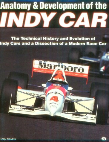9780879388744: Anatomy and Development of the Indy Race Car