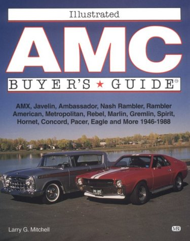 Illustrated Amc Buyer's Guide (Illustrated Buyer's Guide): Mitchell, Larry G.