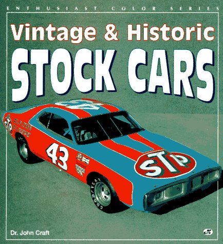 9780879388980: Vintage & Historic Stock Cars (Enthusiast Color Series)