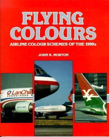 9780879389031: Flying Colours: Airline Colour Schemes of the 1990s