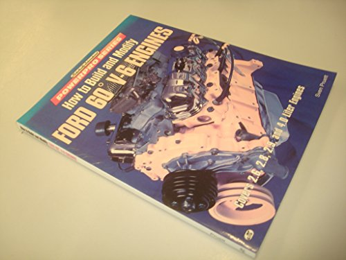 How to Build and Modify Ford 60 Degrees V-6 Engines (Motorbooks International Powerpro): Pruett, ...