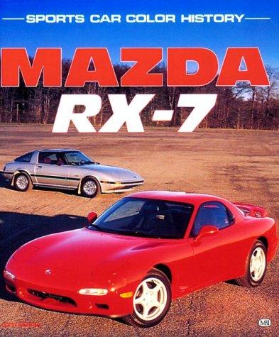 Mazda RX-7 - Sports Car Colour History: Matras, John L.