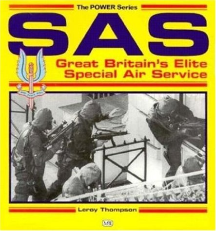SAS: Great Britain's Elite Special Air Service: Thompson, Leroy