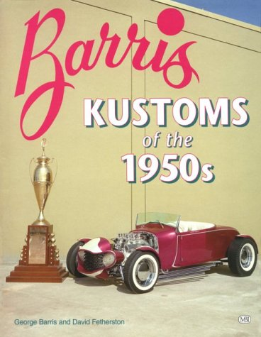 9780879389437: Barris Kustoms of the 1950s