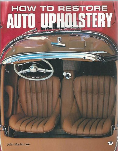 9780879389482: How to Restore Auto Upholstery