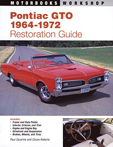 9780879389536: Pontiac GTO Restoration Guide (Motorbooks Intl Authentic Restoration Guides)