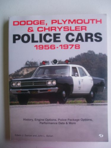 9780879389581: Dodge, Plymouth & Chrysler Police Cars 1956-1978