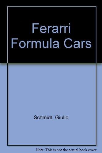 9780879389673: Ferarri Formula Cars
